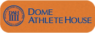 DOME ATHLETE HOUSE